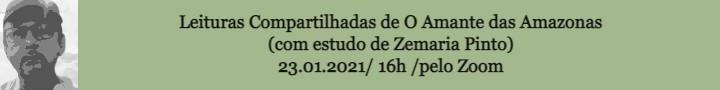 Leituras compartilhadas de O Amante das Amazonas (com estudo de Zemaria Pinto)