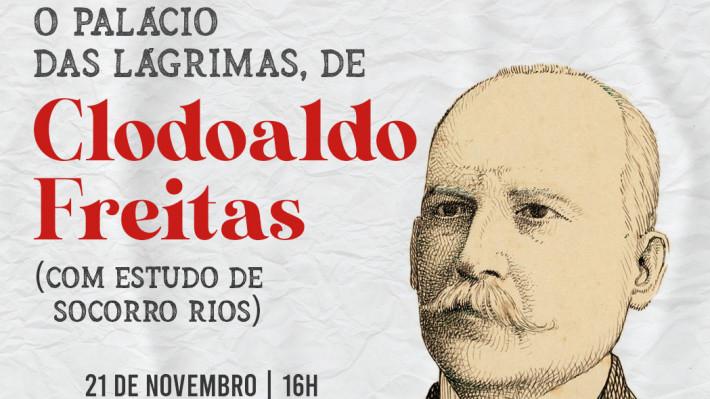 Leituras Compartilhadas de O Palácio da Lágrimas de Clodoaldo Freitas (com estudo de Socorro Rios Magalhães)