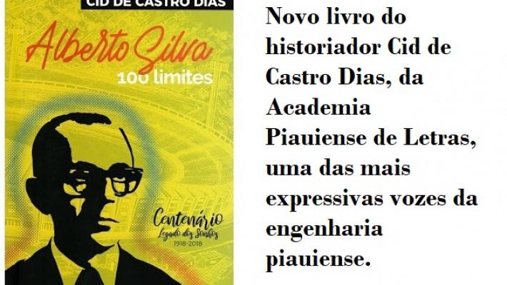 Novo livro do engenheiro e historiador Cid de Castro Dias