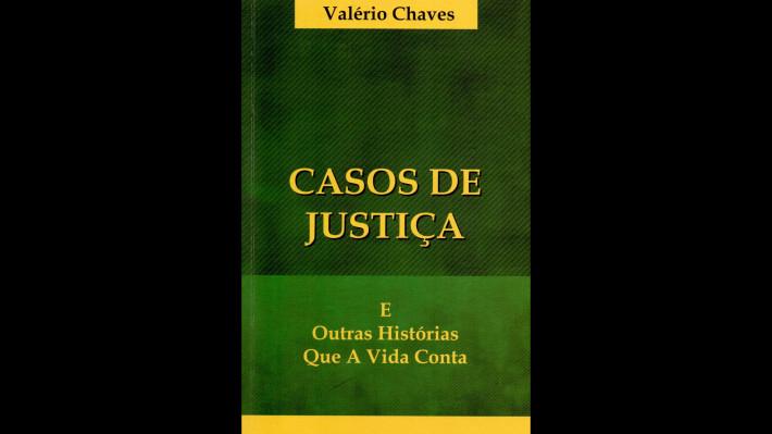 Valério Chaves, um magistrado paradigmático
