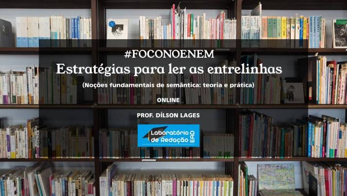 #Laboratorioderedaçãoead: Prof. Dílson Lages lança sequência de cursos rápidos de Leitura para Enem