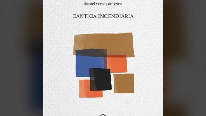 Capa de Poética Incendiária de Daniel Veras Pinheiro