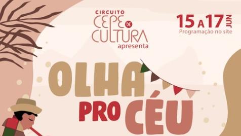 Circuito CEPE de Cultura, de 15 a 17 de junho