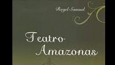 Teatro Amazonas: um romance histórico de Rogel Samuel