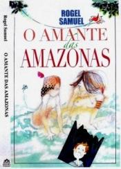 SOBRE O AMANTE DAS AMAZONAS