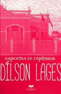Capoeira de Espinhos - Dílson Lages