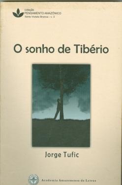 O sonho de Tibério - crônicas